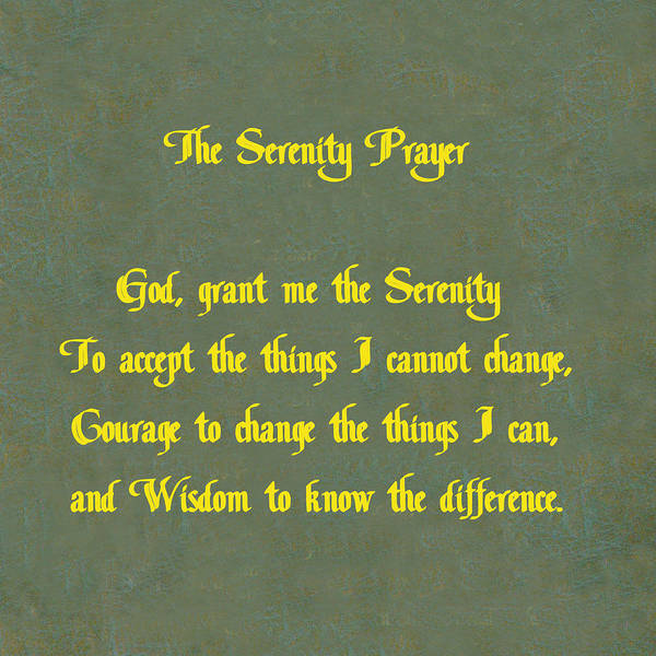 Serenity Prayer Digital Art - The Serenity Prayer by Philip Ralley