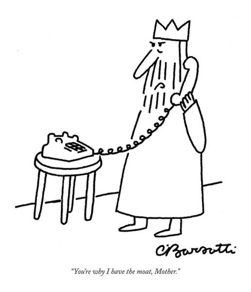 Charles Drawing - You're Why I Have The Moat by Charles Barsotti