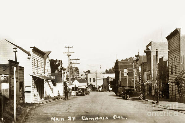 Photograph - 2011-007-0010 Main Street Cambria San Luis Obispo County Circa 1920 by California Views Archives Mr Pat Hathaway Archives