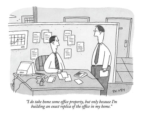 Interior Drawing - I Do Take Home Some Office Property by Peter C. Vey