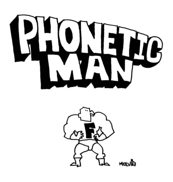 Superhero Drawing - Phonetic Man by Ariel Molvig