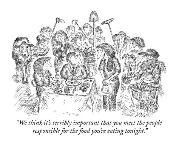 Restaurant Drawing - We Think It's Terribly Important That You Meet by Edward Koren