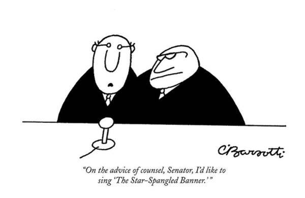 April 9th Drawing - On The Advice Of Counsel by Charles Barsotti