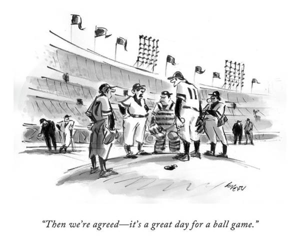Meeting Drawing - Then We're Agreed - It's A Great Day For A Ball by Lee Lorenz