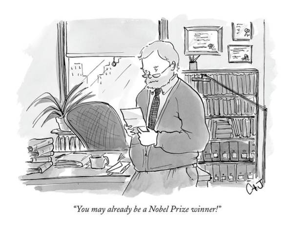 March 14th Drawing - You May Already Be A Nobel Prize Winner! by Carolita Johnson