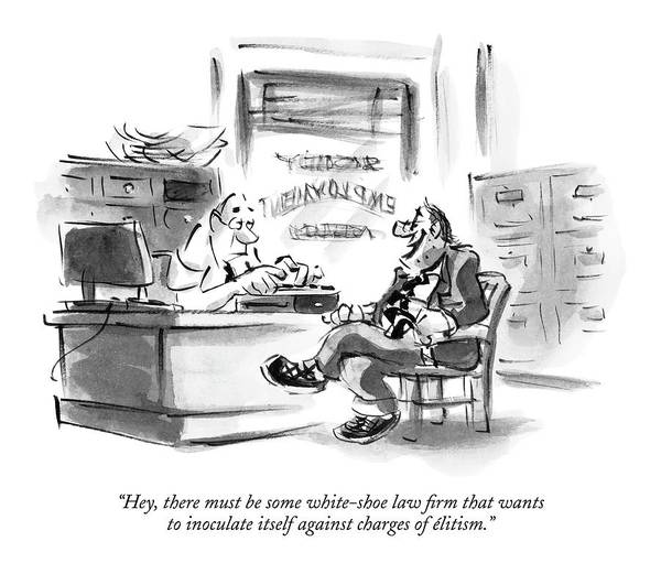 Employment Drawing - Hey, There Must Be Some White-shoe Law Firm That by Lee Lorenz