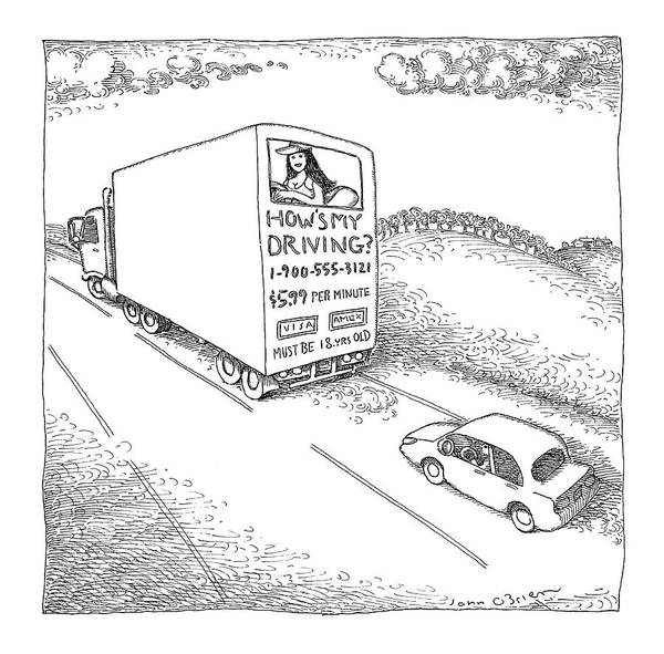 Truck Drawing - New Yorker July 31st, 2006 by John O'Brien