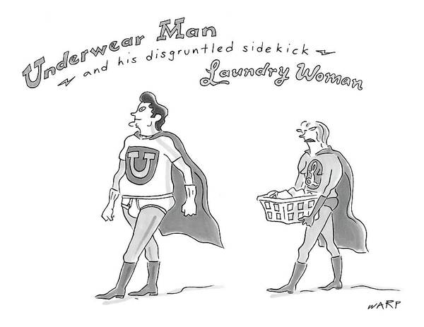 Superhero Drawing - Underwear Man And His Disgruntled Sidekick by Kim Warp