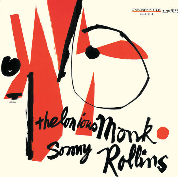 Wall Art - Digital Art - Thelonious Monk / Sonny Rollins -  Thelonious Monk / Sonny Rollins by Concord Music Group