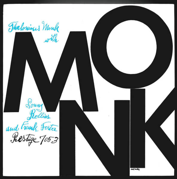 Wall Art - Digital Art - Thelonious Monk -  Monk (prestige 7053) by Concord Music Group