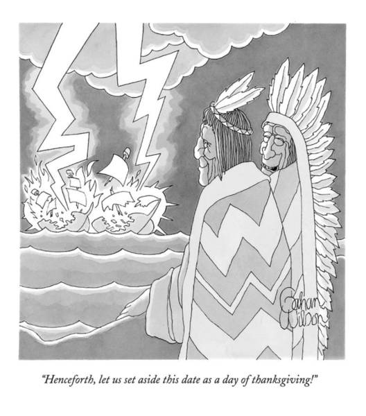 Native Drawing - Henceforth, Let Us Set Aside This Date As A Day by Gahan Wilson