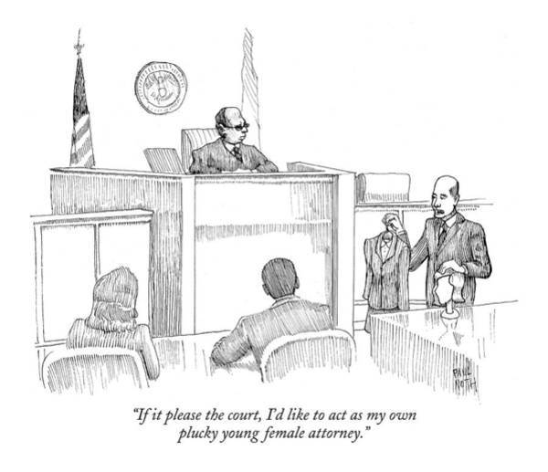Courtroom Drawing - If It Please The Court by Paul Noth