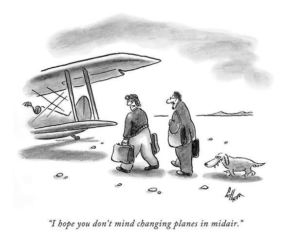 Hope Drawing - I Hope You Don't Mind Changing Planes In Midair by Frank Cotham