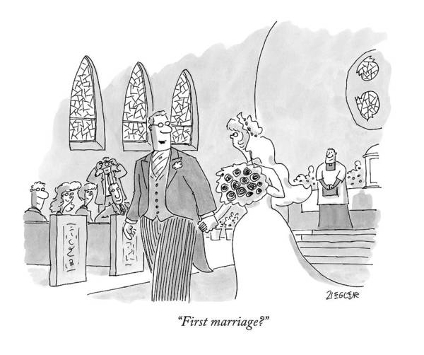 Groom Drawing - First Marriage? by Jack Ziegler