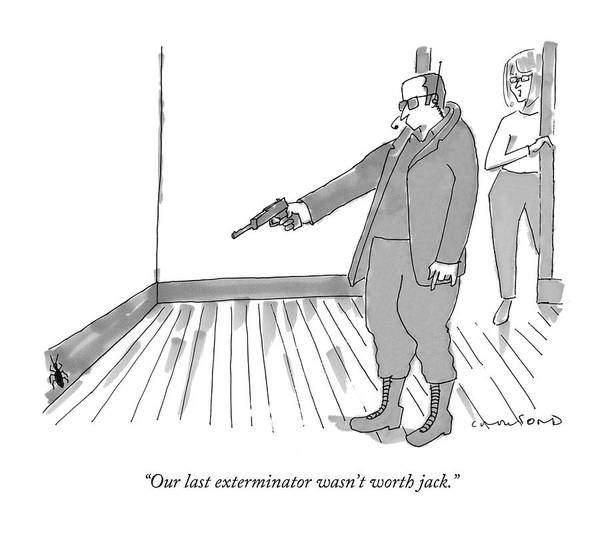 Pest Wall Art - Drawing - Our Last Exterminator Wasn't Worth Jack by Michael Crawford