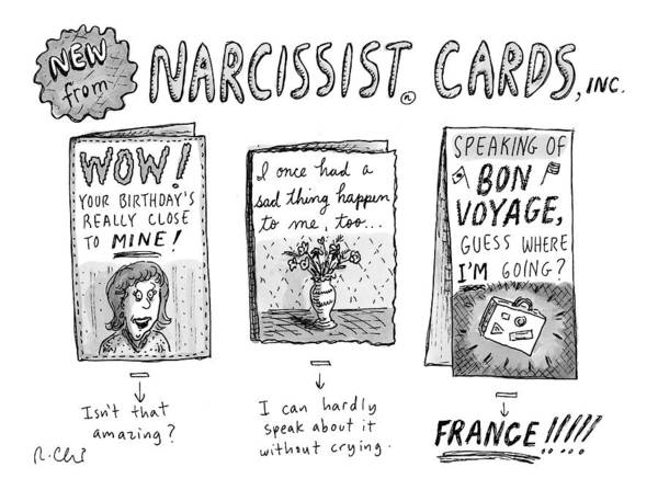 2009 Drawing - Narcissist Cards by Roz Chast