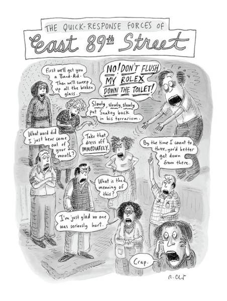First Drawing - Quick Response Forces At East 89th Street by Roz Chast