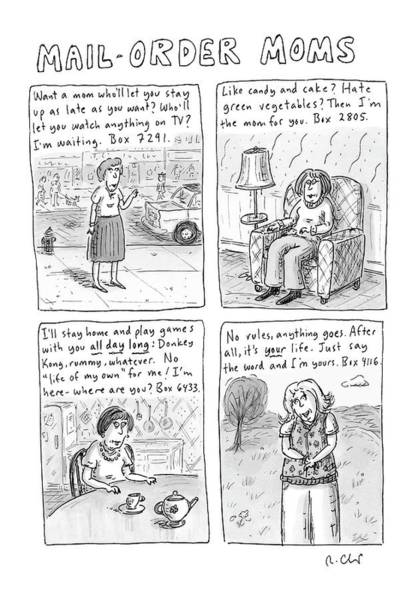 Adoption Wall Art - Drawing - Mail-order Moms by Roz Chast