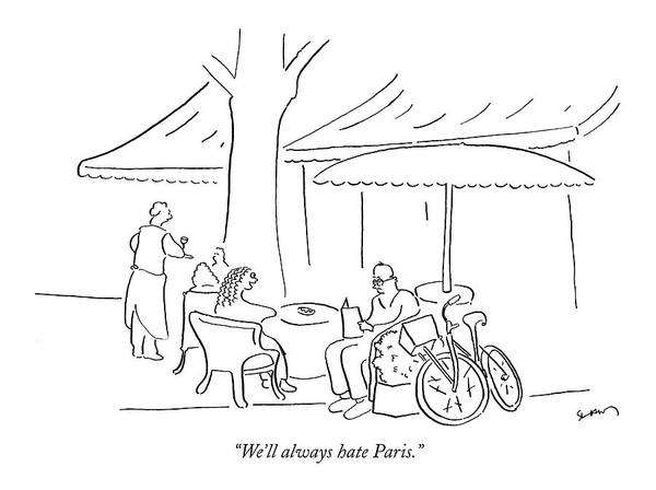 Bike Drawing - We'll Always Hate Paris by Michael Shaw
