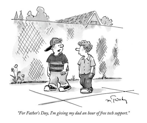 Support Drawing - For Father's Day by Mike Twohy