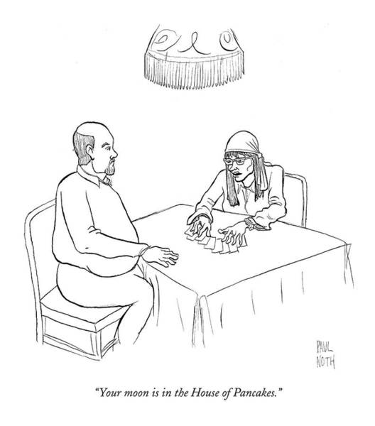 Moon Drawing - Your Moon Is In The House Of Pancakes by Paul Noth