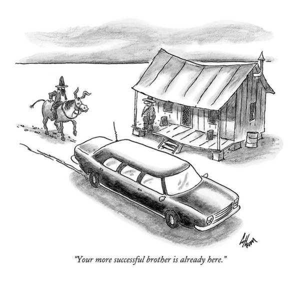 Poor Drawing - Your More Successful Brother Is Already Here by Frank Cotham