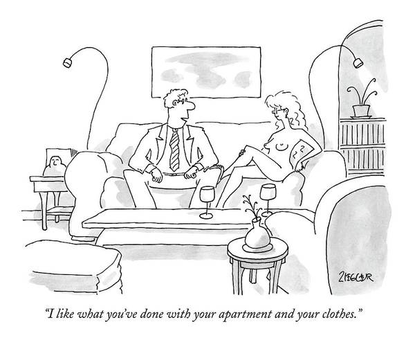 Interior Drawing - I Like What You've Done With Your Apartment by Jack Ziegler