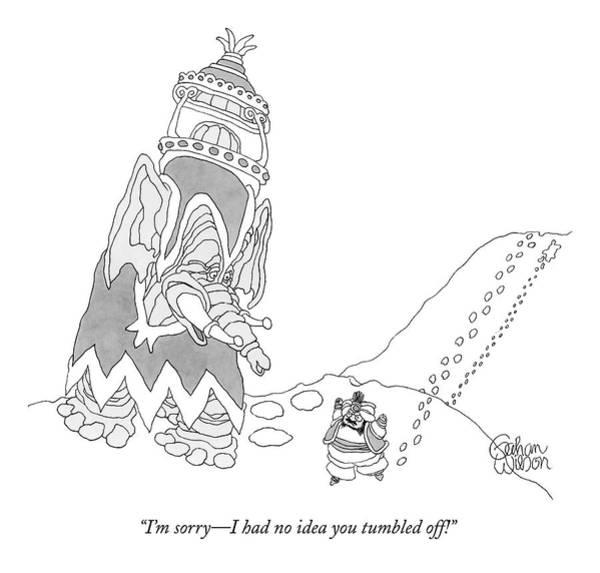 Elephants Drawing - I'm Sorry - I Had No Idea You Tumbled Off! by Gahan Wilson