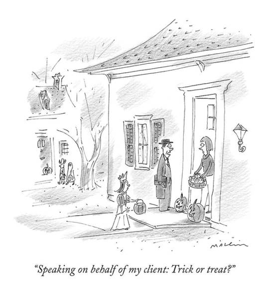 Halloween Drawing - Speaking On Behalf Of My Client: Trick Or Treat? by Michael Maslin