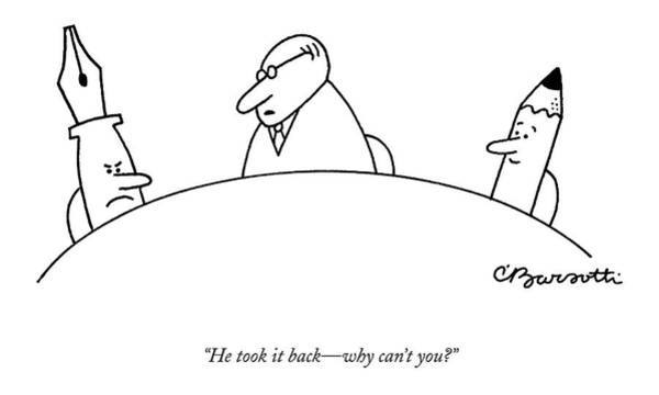 Invention Drawing - He Took It Back - Why Can't You? by Charles Barsotti