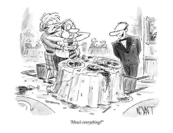 Dine Drawing - How's Everything? by Christopher Weyant