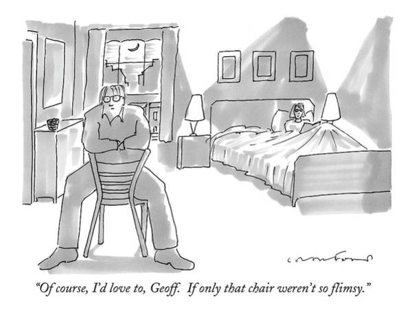 Chair Drawing - Of Course, I'd Love To, Geoff.  If Only That by Michael Crawford