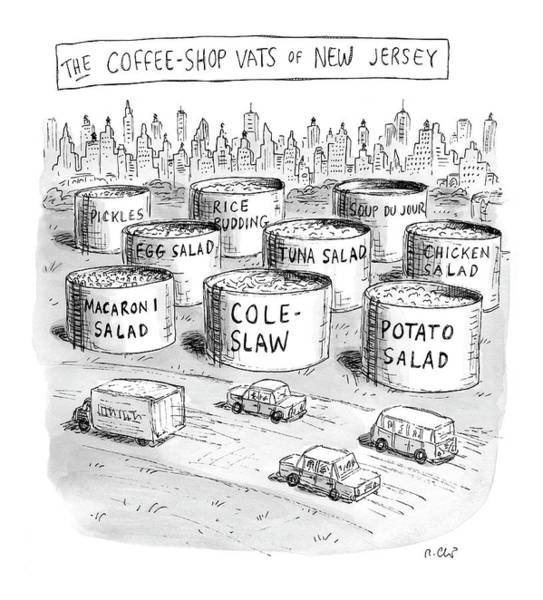 Highway Drawing - The Coffee Shop Vats Of New Jersey by Roz Chast