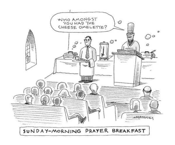Breakfast Drawing - New Yorker November 24th, 2008 by Mick Stevens