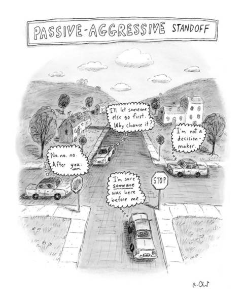 Traffic Drawing - Passive-aggressive Standoff by Roz Chast