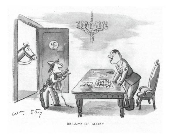 Hitler Drawing - Dreams Of Glory by William Steig