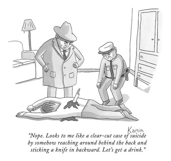 Detective Drawing - Nope. Looks To Me Like A Clear-cut Case by Zachary Kanin