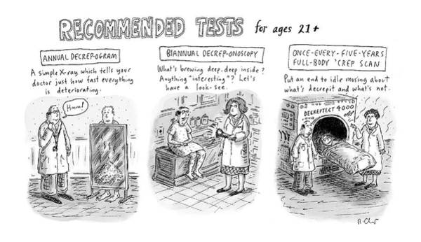 July 4th Drawing - Recommended Tests For Ages 21+ by Roz Chast