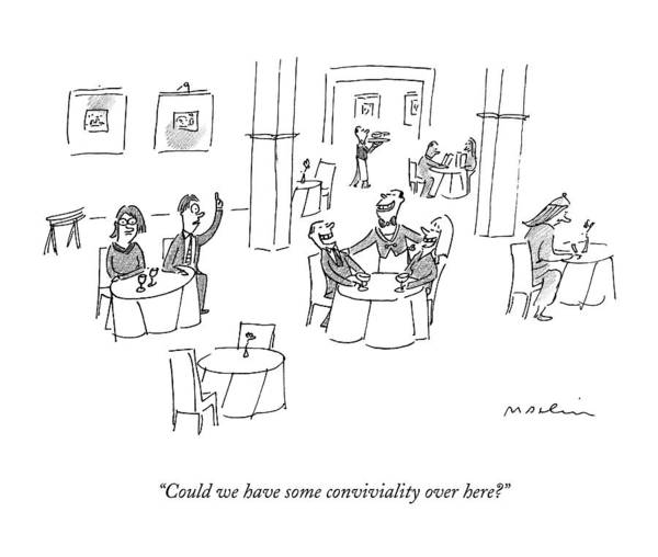 Waiter Drawing - Could We Have Some Conviviality Over Here? by Michael Maslin