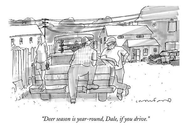 Deer Drawing - Deer Season Is Year-round by Michael Crawford
