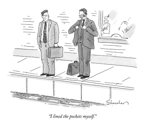 October 5th Drawing - I Lined The Pockets Myself by Danny Shanahan