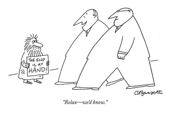 Hierarchy Drawing - Relax - We'd Know by Charles Barsotti