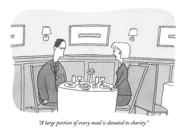 Meal Drawing - A Large Portion Of Every Meal Is Donated by Peter C. Vey
