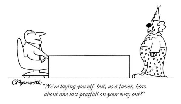 Employment Drawing - We're Laying by Charles Barsotti