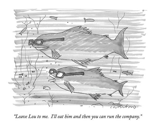 Wall Art - Drawing - Leave Lou To Me.  I'll Eat by Michael Crawford