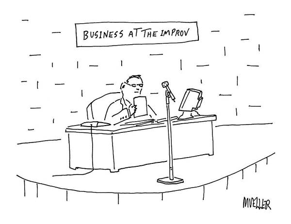Mueller Drawing - Business At The Improv by Peter Mueller