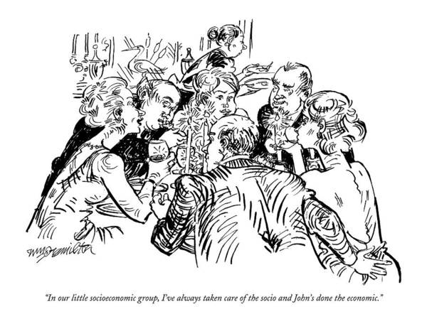 December 19th Drawing - In Our Little Socioeconomic Group by William Hamilton