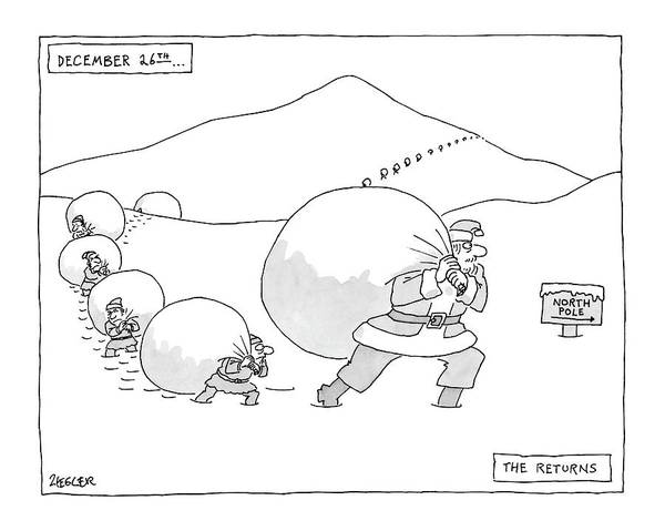 Santa Drawing - December 26th . . . The Returns by Jack Ziegler