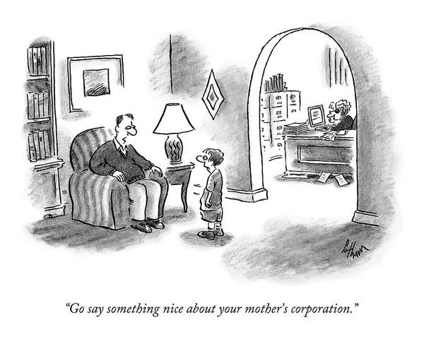 Corporations Wall Art - Drawing - Go Say Something Nice About Your Mother's by Frank Cotham