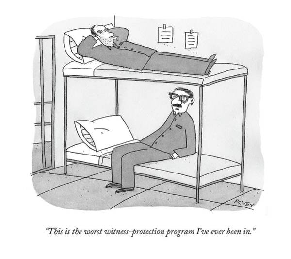 Disguise Drawing - This Is The Worst Witness-protection Program I've by Peter C. Vey